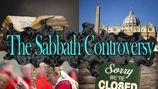 The Sabbath Controversy